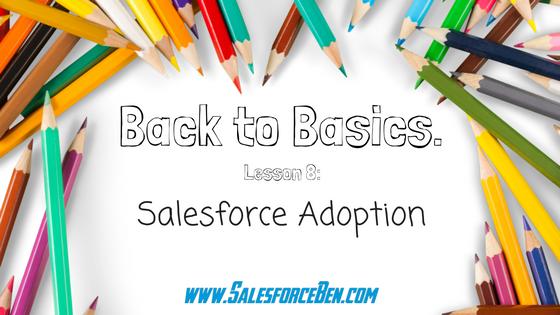 Back to Basics: Salesforce Adoption