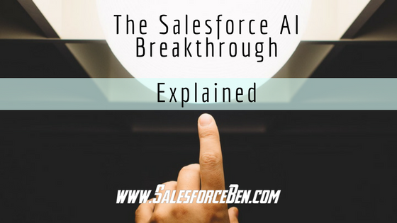 The Salesforce AI Breakthrough Explained