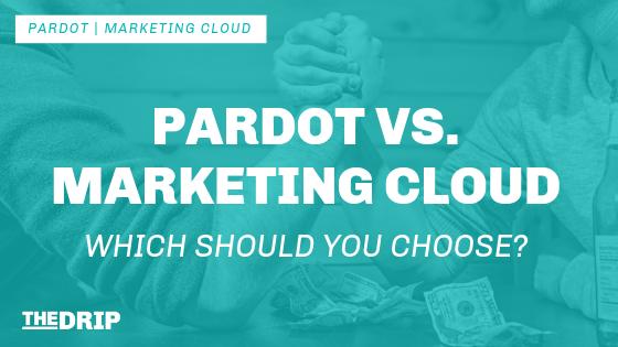 Salesforce Pardot vs. Marketing Cloud: Which Should You Choose?