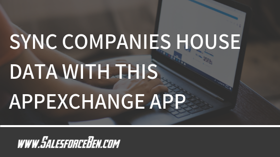 Sync Companies House Data with this AppExchange App