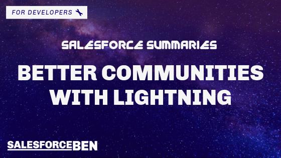 Salesforce Summaries – Better Communities with Lightning