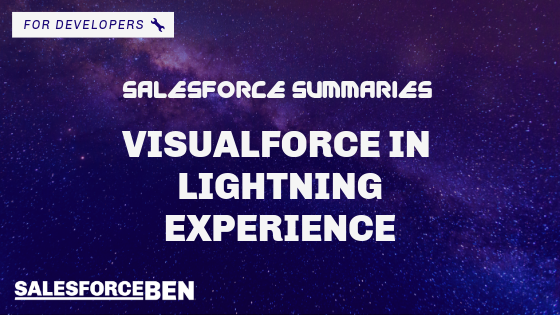 Salesforce Summaries Visualforce In Lightning Experience Salesforce Ben