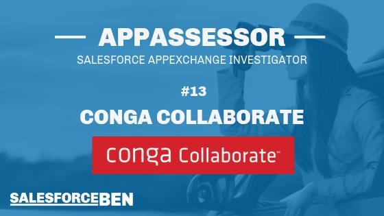 The AppAssessor #13: Conga Collaborate In-Depth Review