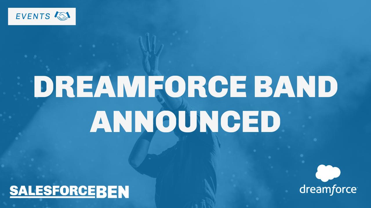Breaking News: Dreamforce Band 2019 Announced!