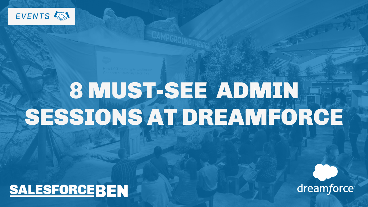 8 Must-See Admin Sessions at Dreamforce