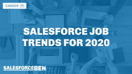 Salesforce Job Trends for 2020