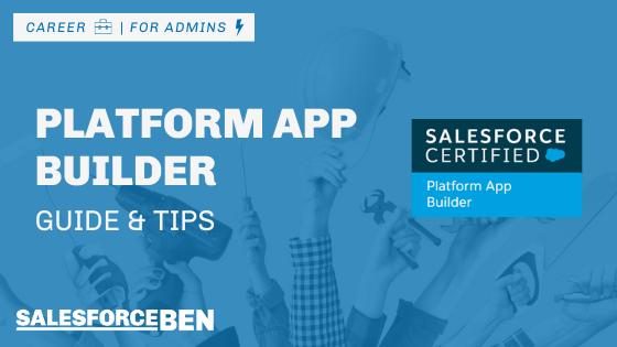 Platform App Builder Certification Guide & Tips