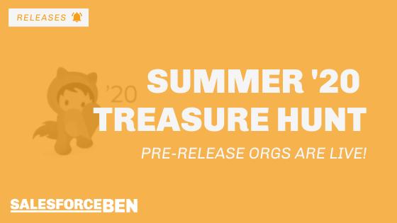 Summer '20 Treasure Hunt: Pre-Release Orgs Are Live!