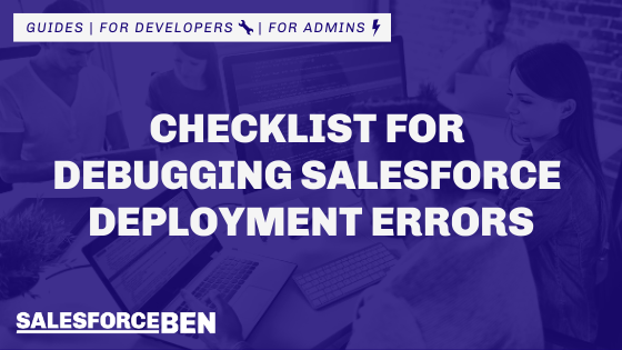 Checklist for Debugging Salesforce Deployment Errors