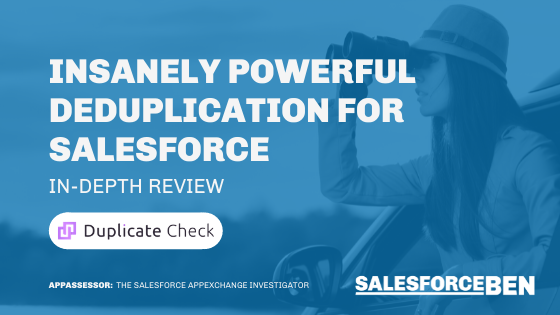 Insanely Powerful Deduplication for Salesforce [In-Depth Review]