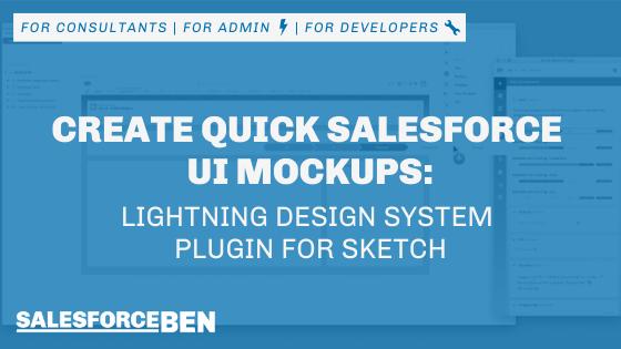 Create Quick Salesforce UI Mockups: Lightning Design System Plugin for Sketch