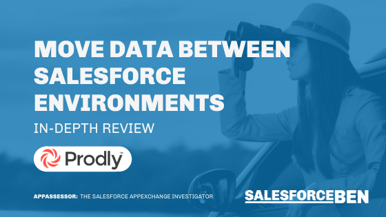Move Data Between Salesforce Environments [In-Depth Review]
