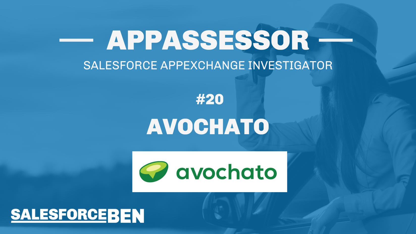 Avochato In-Depth Review [The AppAssessor #20]