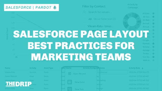 Salesforce Page Layouts Best Practices for Marketing Teams