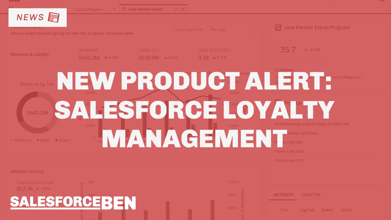 New Product Alert: Salesforce Loyalty Management
