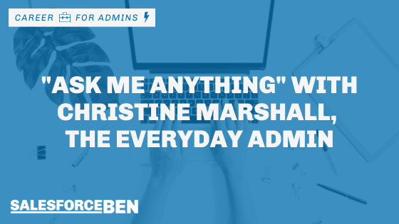 """""""Ask me anything"""" with Christine Marshall, the Everyday Admin"""